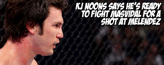 KJ Noons says he's ready to fight Masvidal for a shot at Melendez