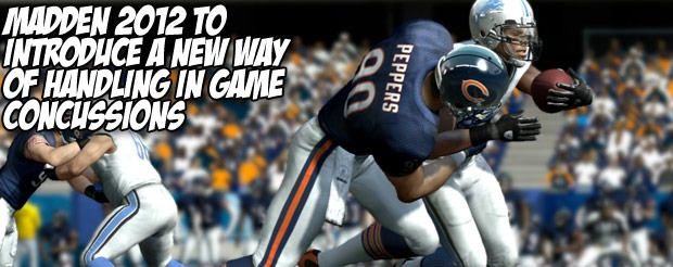 Madden 2012 to introduce a new way of handling in game concussions