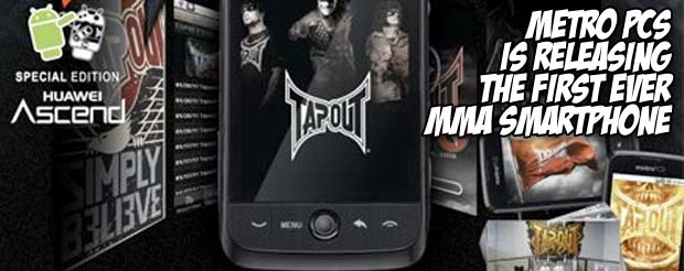 Metro PCS is releasing the first ever MMA themed smartphone