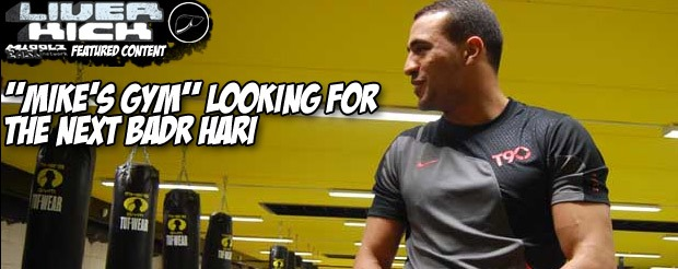 'Mike's Gym' looking for the next Badr Hari