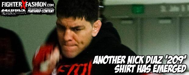 Another Nick Diaz '209' shirt has emerged