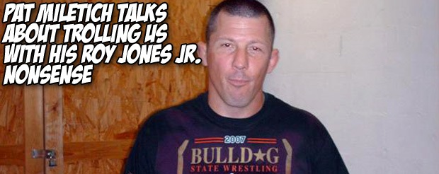 Pat Miletich talks about trolling MiddleEasy with his Roy Jones Jr. nonsense