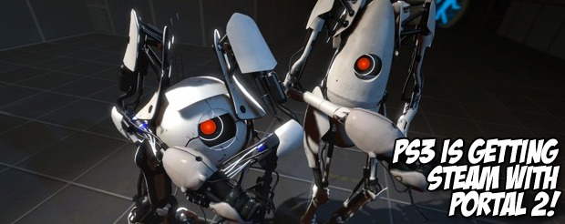Steam is coming to PS3 with Portal 2!