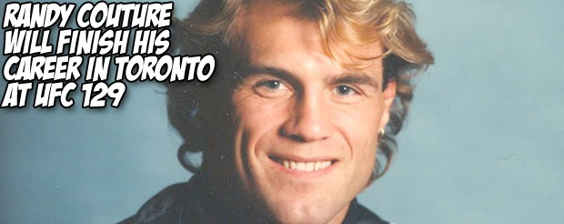 Randy Couture will finish his career in Toronto at UFC 129