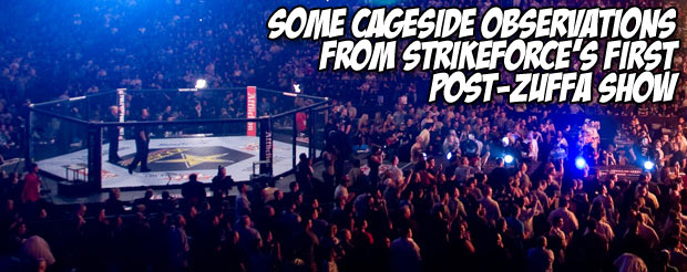 Some cageside observations from Strikeforce's first post-ZUFFA show