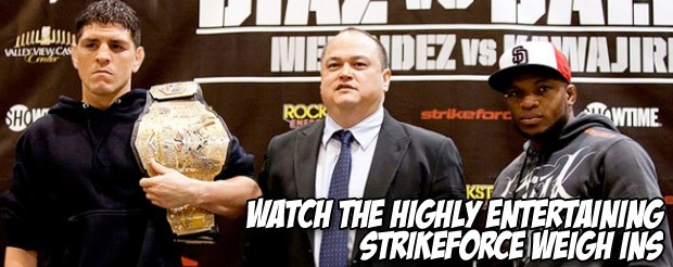 Watch the highly entertaining Strikeforce weigh ins