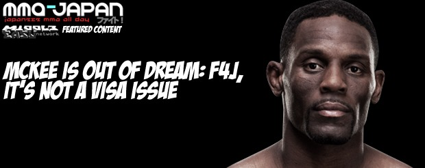 Antonio McKee is out of Dream: F4J and it's not a visa issue