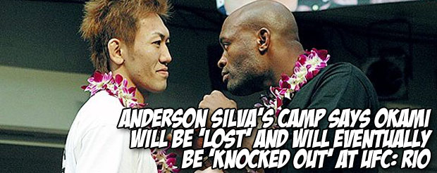 Anderson Silva's camp says Okami will be 'lost' and will eventually be 'knocked out' at UFC: Rio