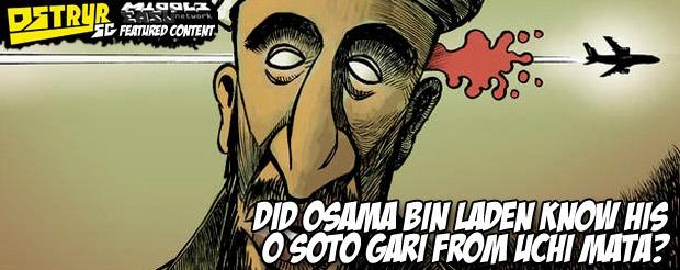 Did Osama bin Laden know his O Soto Gari from Uchi Mata?