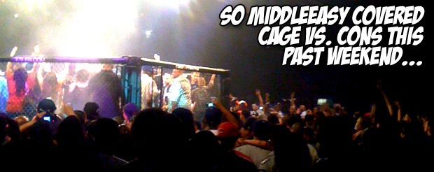So MiddleEasy covered Cage vs. Cons this past weekend…
