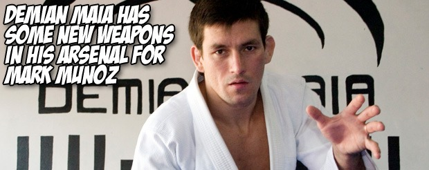 Demian Maia has some new weapons in his arsenal for Mark Munoz