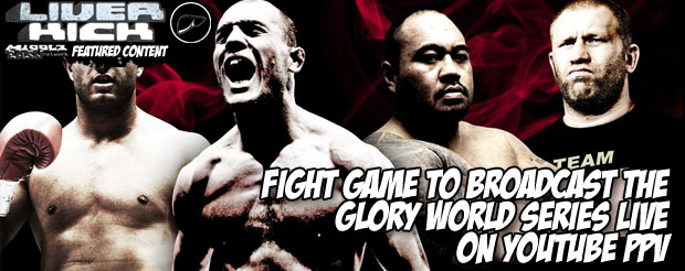 Fight Game to broadcast the Glory World Series live on YouTube PPV