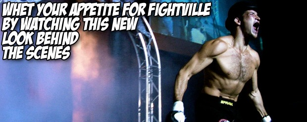 Whet your appetite for Fightville by watching this new look behind the scenes