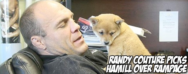 Randy Couture picks Hamill over Rampage
