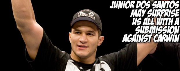 Junior Dos Santos may surprise us all with a submission against Carwin
