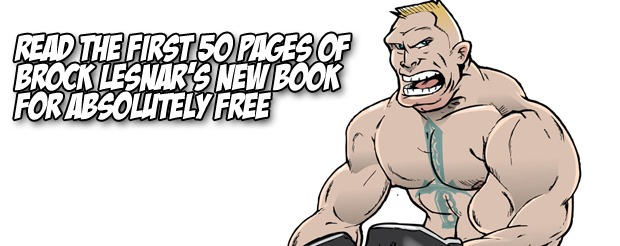 Read the first 50 pages of Brock Lesnar's new book for absolutely free