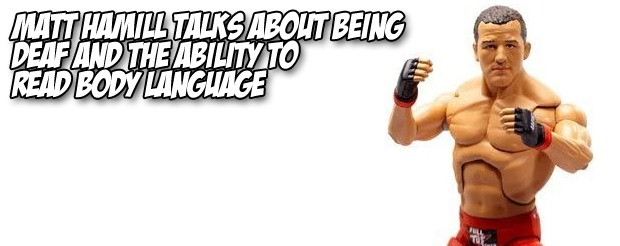 Matt Hamill talks about being deaf and the ability to read body language
