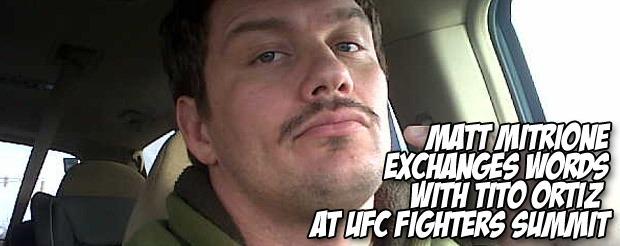 Matt Mitrione exchanges words with Tito Ortiz at UFC fighters summit
