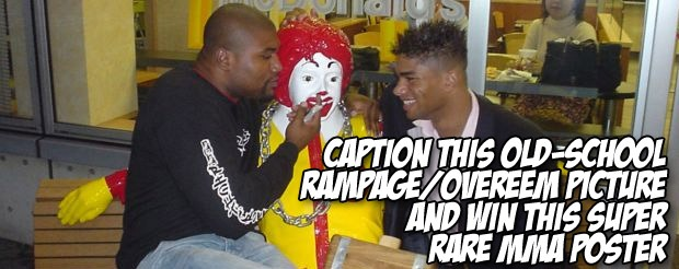 Caption this old-school Rampage/Overeem picture and win this super rare MMA poster