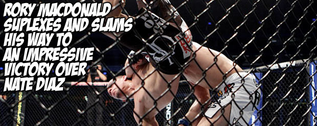 Rory Macdonald suplexes and slams his way to an impressive victory over Nate Diaz
