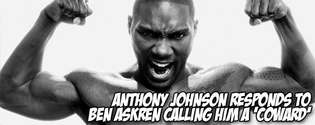 Anthony Johnson responds to Ben Askren calling him a 'coward'