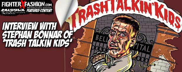 Interview with Stephan Bonnar of 'Trash Talkin Kids'