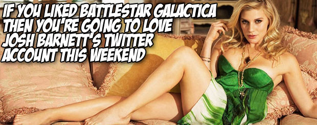 If you liked Battlestar Galactica then you're going to love Josh Barnett's Twitter account this weekend