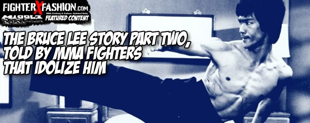 The Bruce Lee Story part two, told by MMA fighters that idolize him