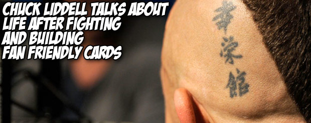 Chuck Liddell talks about life after fighting and building fan friendly cards