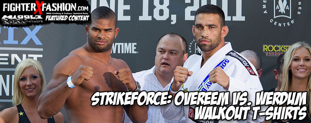 Strikeforce: Overeem vs. Werdum Walkout T-shirts