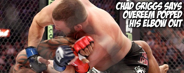 Chad Griggs says Overeem popped his elbow out