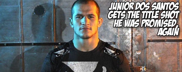 Junior Dos Santos gets the title shot he was promised, again