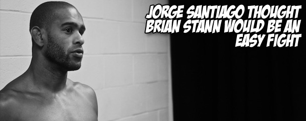 Jorge Santiago thought Brian Stann would be an easy fight