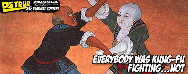 Everybody was Kung-Fu fighting…not