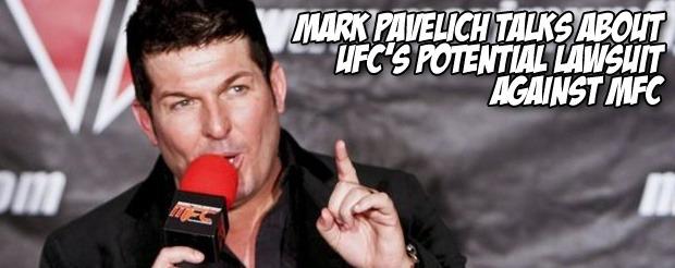 Mark Pavelich talks about UFC's potential lawsuit against MFC