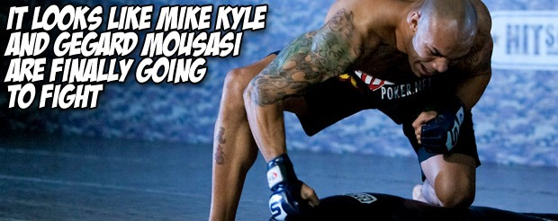 It looks like Mike Kyle and Gegard Mousasi are finally going to fight