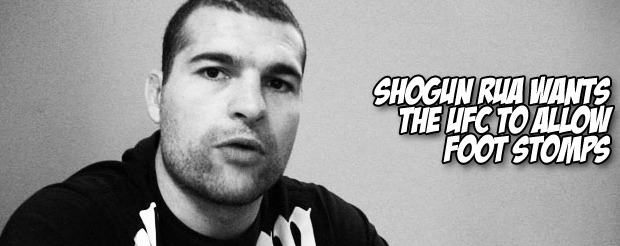 Shogun Rua wants the UFC to allow foot stomps