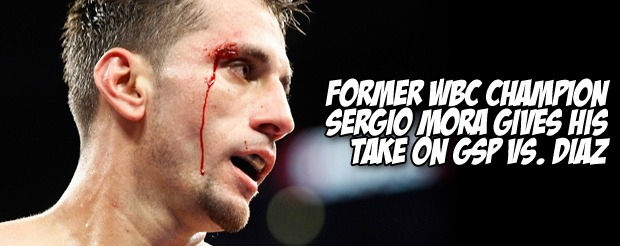 Former WBC Champion Sergio Mora gives his take on GSP vs. Diaz
