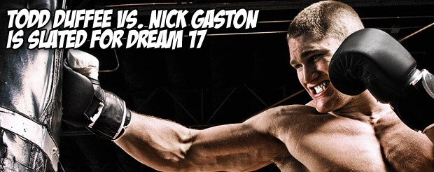 Todd Duffee vs. Nick Gaston slated for Dream 17