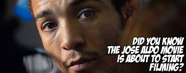 Did you know the Jose Aldo movie is about to start filming?