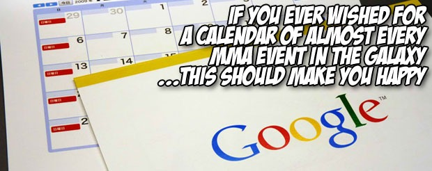 If you ever wished for a calendar of almost every MMA event in the galaxy…this should make you happy