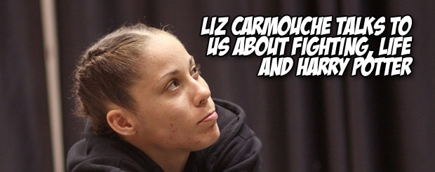 Liz Carmouche talks to us about fighting, life and Harry Potter