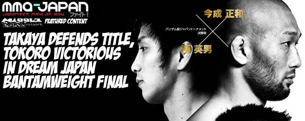 Takaya Defends Title, Tokoro Victorious in DREAM Japan Bantamweight Final