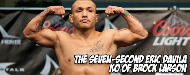 The seven-second Eric Davila KO of Brock Larson