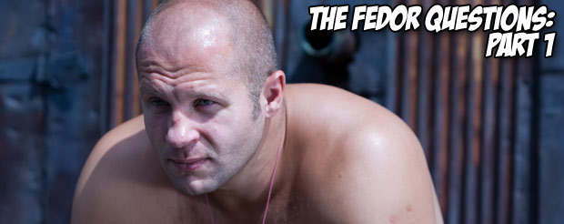 The Fedor Questions: part 1