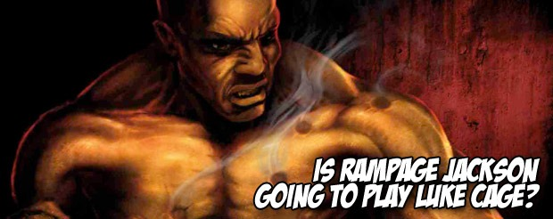 Is Rampage Jackson going to play Luke Cage?