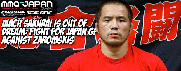 Mach Sakurai is out of Dream: Fight for Japan GP against Zaromskis