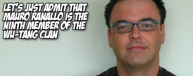 Let's just admit that Mauro Ranallo is the ninth member of the Wu-Tang Clan