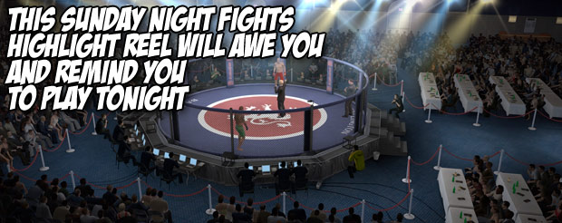 This Sunday Night Fights highlight reel will awe you and remind you to play tonight