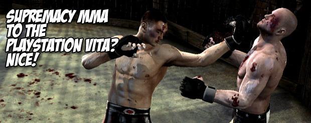Supremacy MMA to the Playstation Vita? Nice!